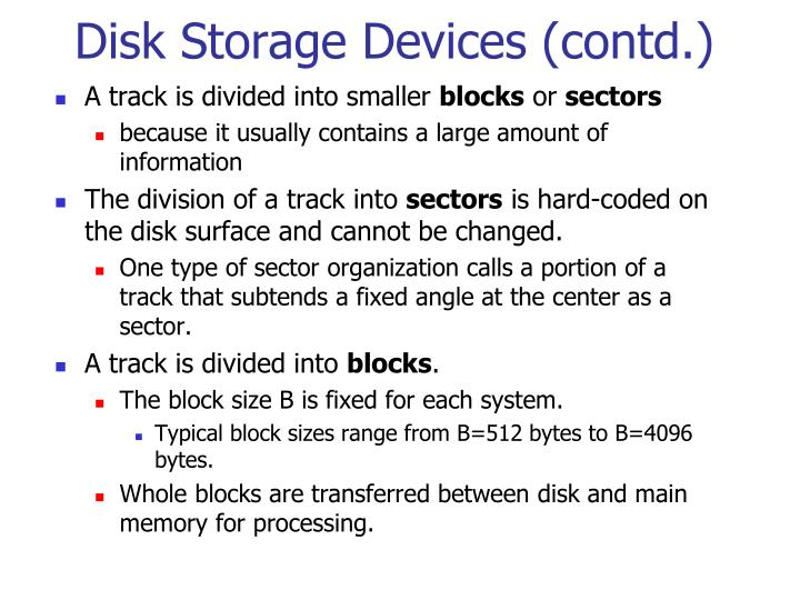 Disk Storage Devices (contd.)