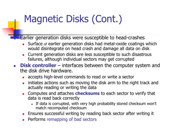 Magnetic Disks (Cont.)