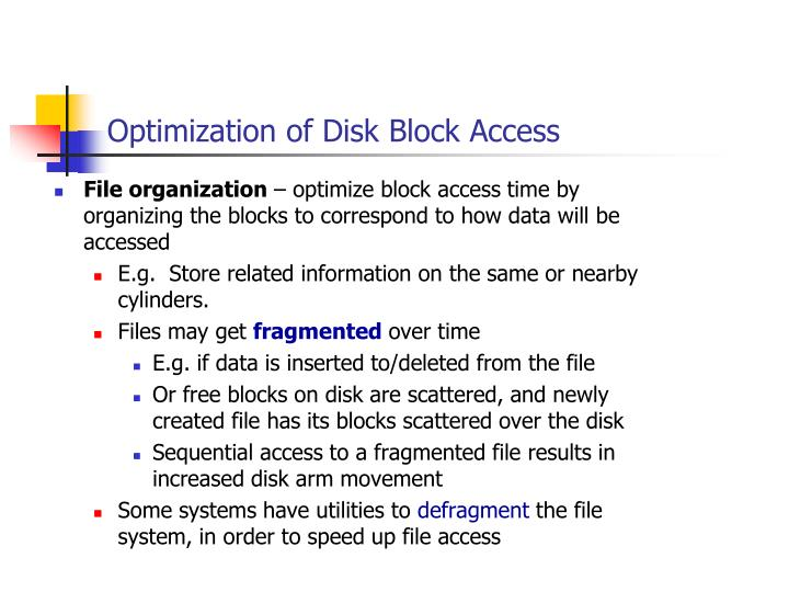 Optimization of Disk Block
