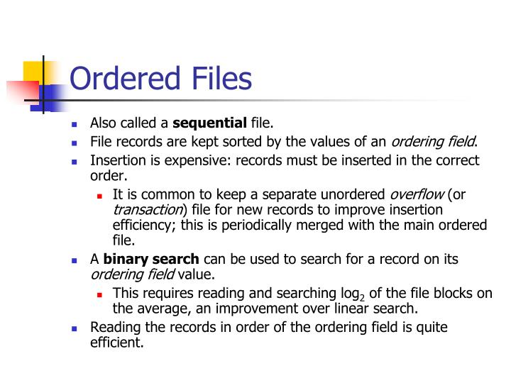 Ordered Files