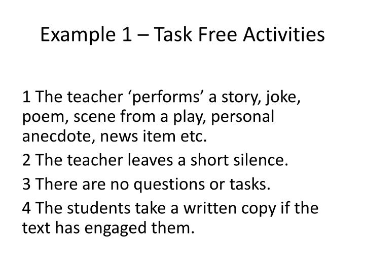 Example 1 – Task Free Activities