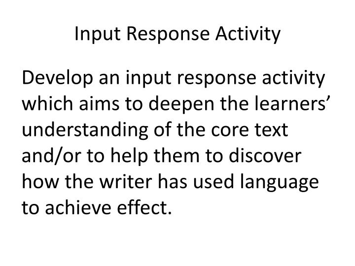 Input Response Activity