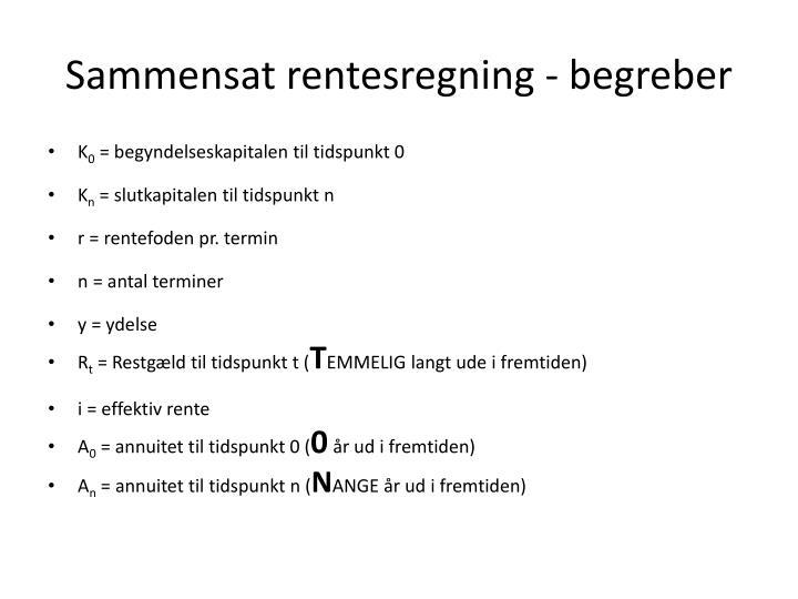 Sammensat rentesregning - begreber