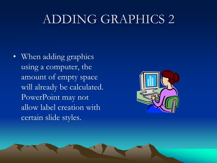ADDING GRAPHICS 2