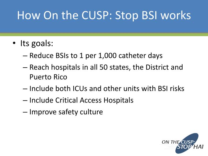 How On the CUSP: Stop BSI works