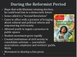 during the reformist period