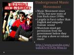 underground music movement