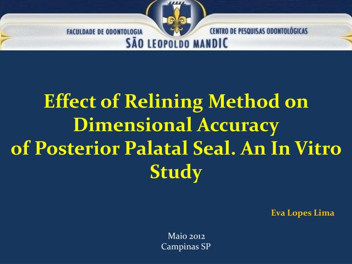 Effect of Relining Method on Dimensional Accuracy