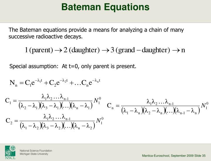 Bateman Equations
