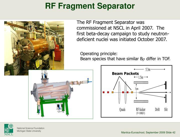 RF Fragment Separator
