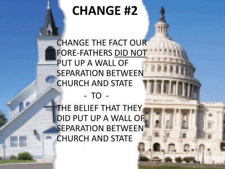 CHANGE #2