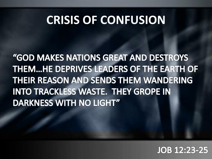 CRISIS OF CONFUSION