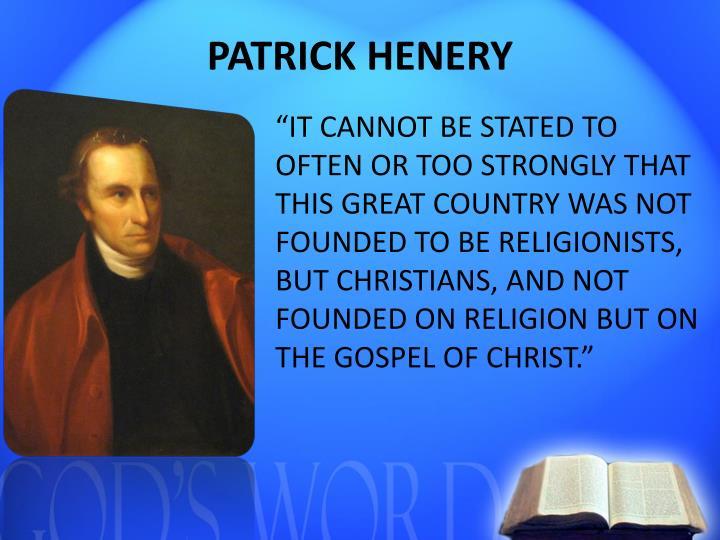 PATRICK HENERY