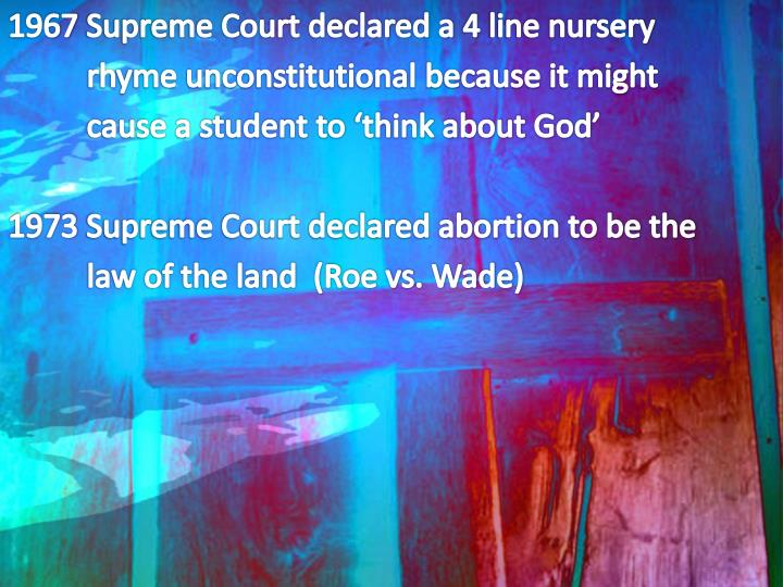 1967 Supreme Court declared a 4 line nursery