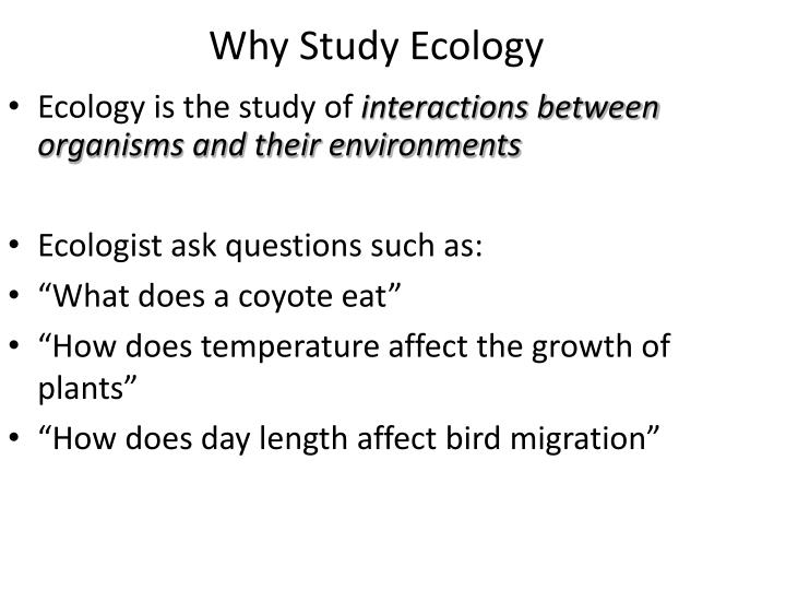 Why Study Ecology