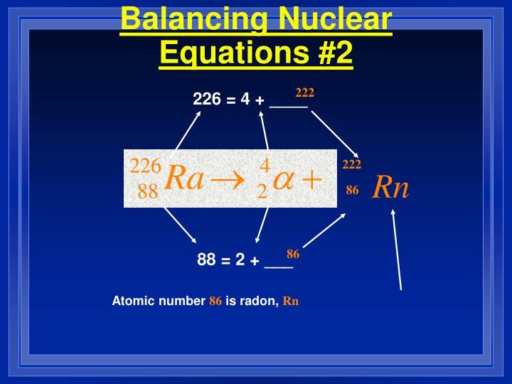 Balancing Nuclear Equations #2
