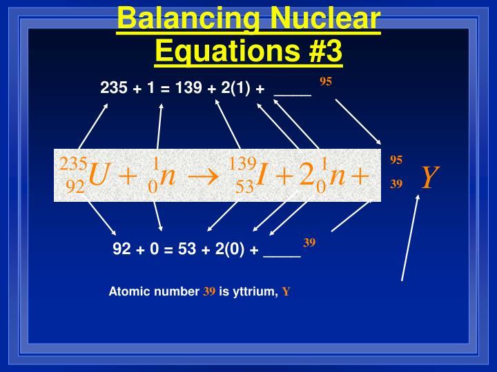 Balancing Nuclear Equations #3