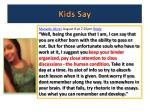 kids say4