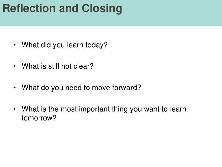 Reflection and Closing