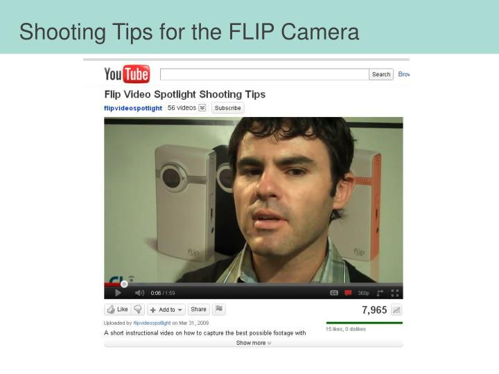 Shooting Tips for the FLIP Camera