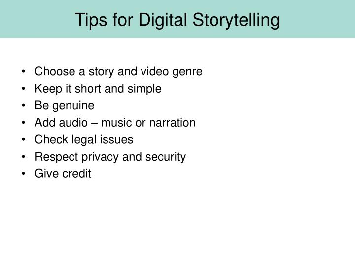 Tips for Digital Storytelling