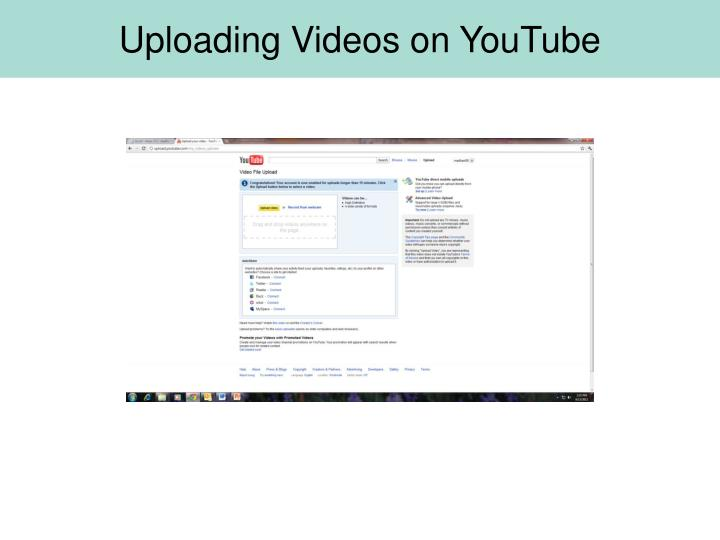 Uploading Videos on YouTube