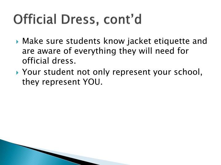 Official Dress, cont'd