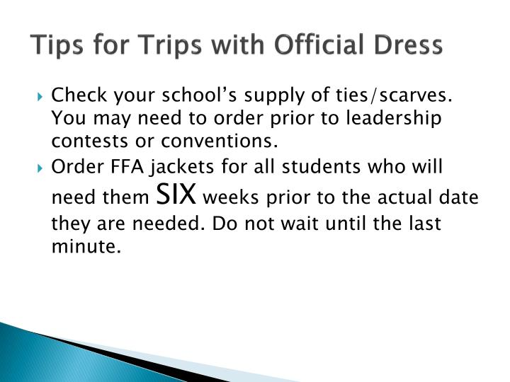 Tips for Trips with Official Dress