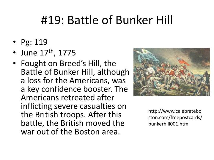 the events that led to the battle of bunker hill Timeline of the revolutionary war battle of bunker hill: battle lasts 65 minutes american troops led by isaac shelby and john sevier defeat maj patrick.