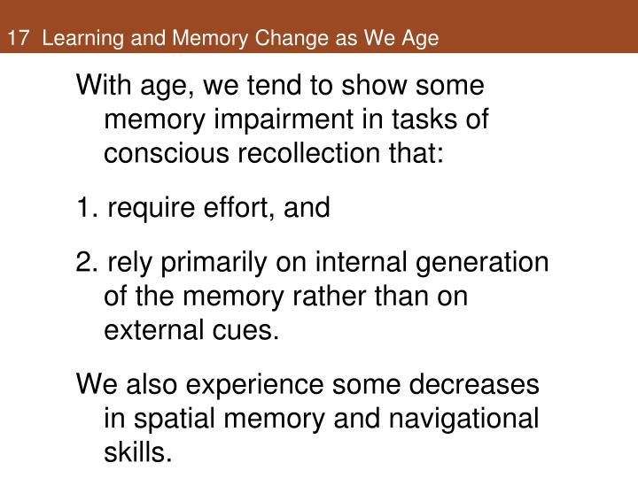 17  Learning and Memory Change as We Age