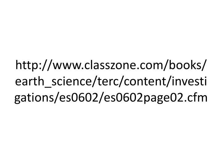 http://www.classzone.com/books/earth_science/terc/content/investigations/es0602/es0602page02.cfm