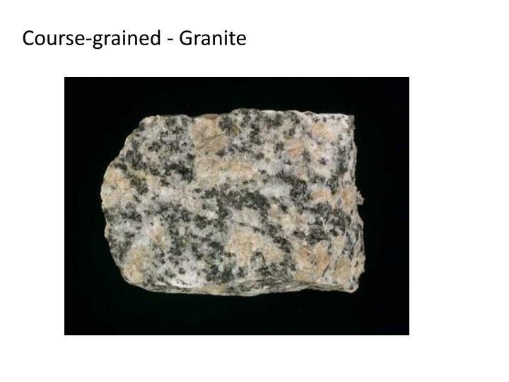 Course-grained - Granite