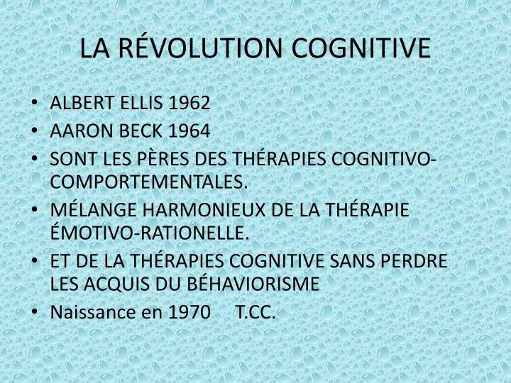 LA RÉVOLUTION COGNITIVE