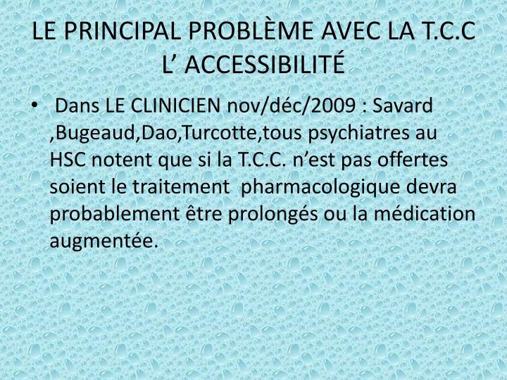 LE PRINCIPAL PROBLÈME AVEC LA T.C.C
