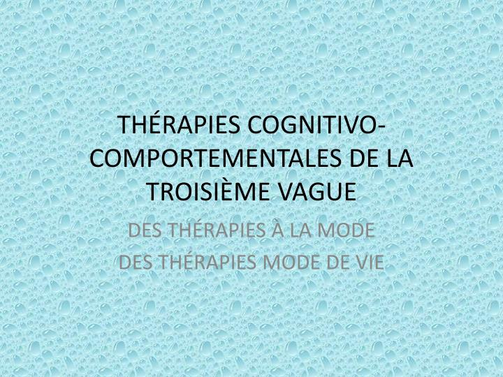 Th rapies cognitivo comportementales de la troisi me vague