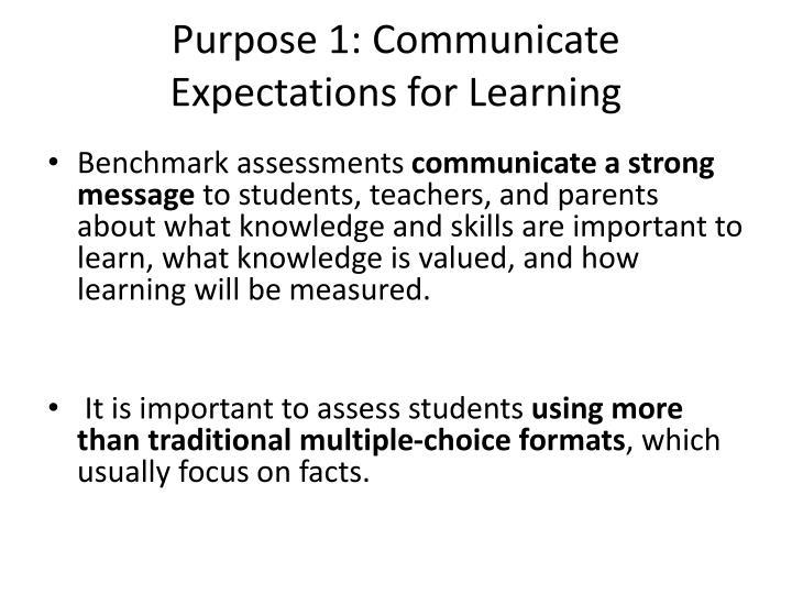 Purpose 1: Communicate