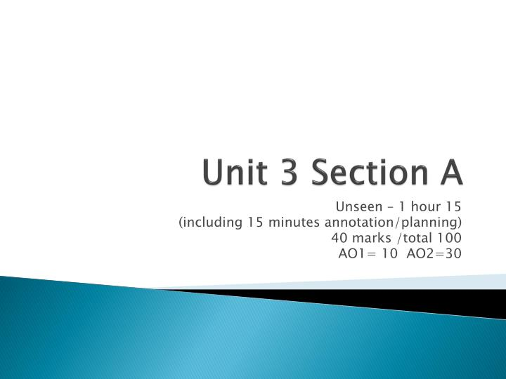 Unit 3 section a