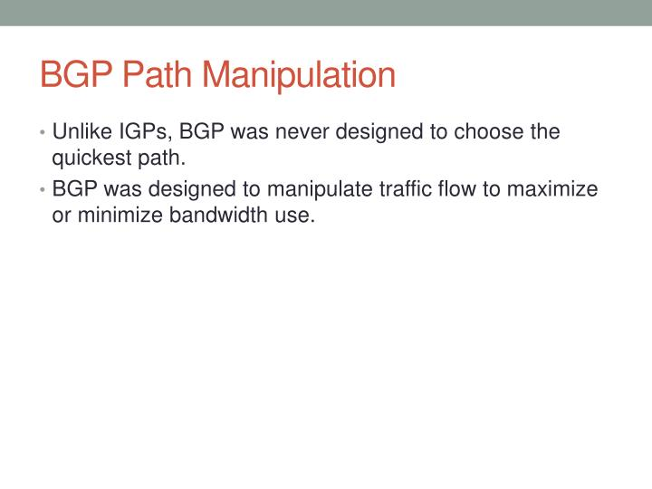 BGP Path Manipulation