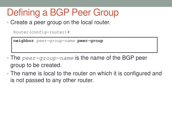 Defining a BGP Peer Group