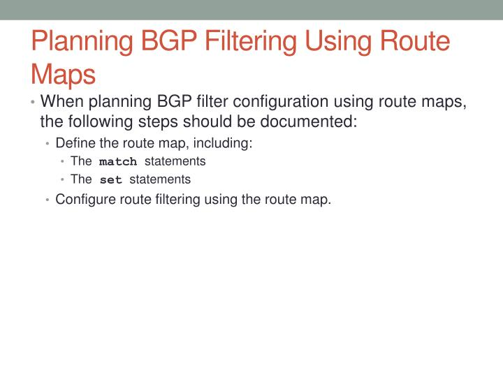 Planning BGP Filtering Using Route Maps