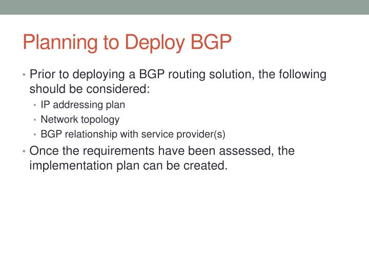 Planning to Deploy BGP