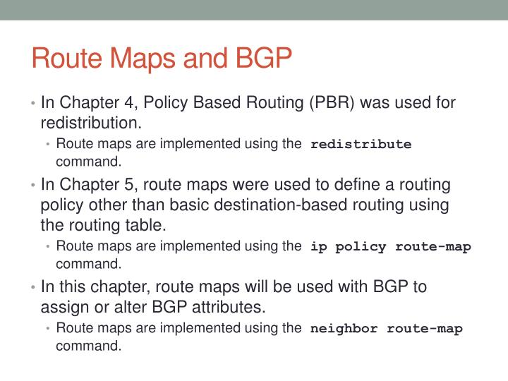 Route Maps and BGP