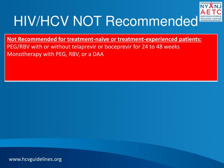 HIV/HCV NOT Recommended