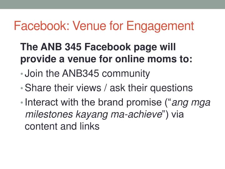 Facebook venue for engagement