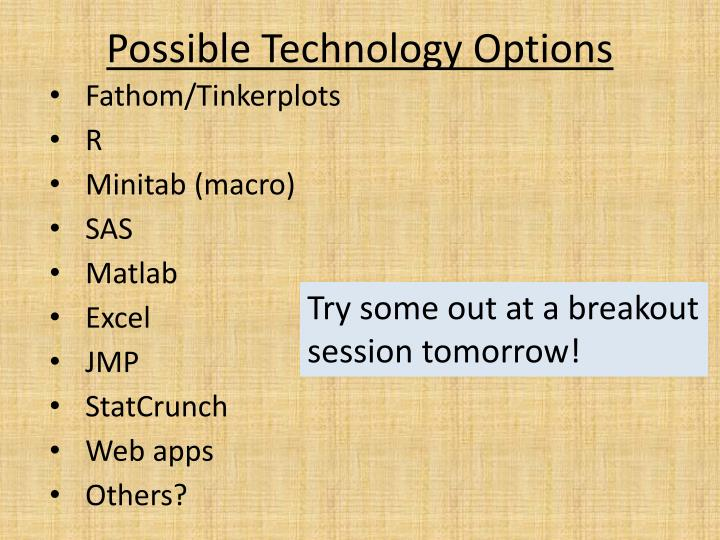 Possible Technology Options