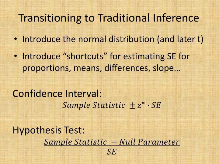 Transitioning to Traditional Inference