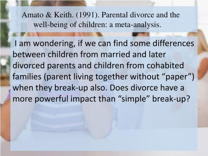 """an analysis of the impact of divorce on children Divorce statistics analysis united states 1962"""" tion of marriage to divorce, number of children reported in divorce cases, and the state where."""