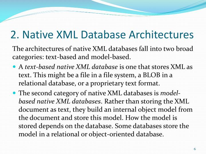 2. Native XML Database Architectures