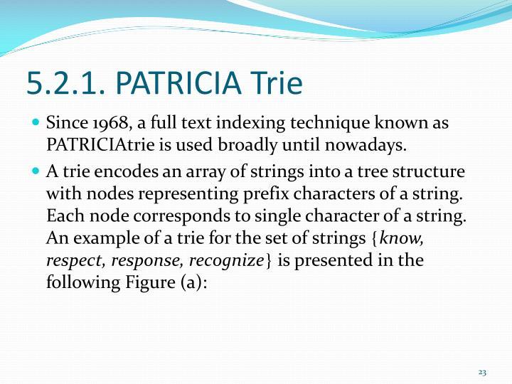 5.2.1. PATRICIA Trie