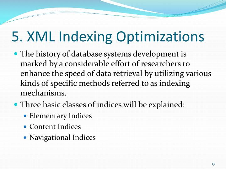 5. XML Indexing Optimizations